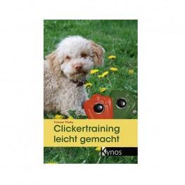 Hundebuch: Clickertraining leicht gemacht